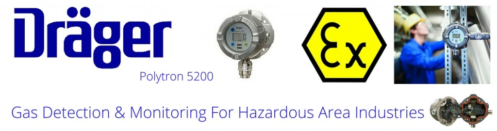 Drager Polytron - Hazardous Area Gas Detection