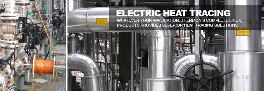 Thermon: Electric Heat Tracing Specialists
