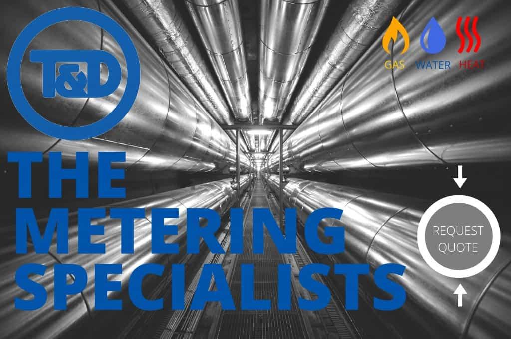 Meters - Water Gas Heat Meters from T&D Specialist Metering Suppliers