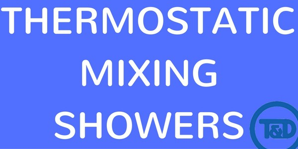 Thermostatic Mixing Showers