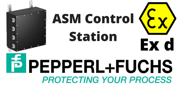 Hazardous Area Control Units & Stations – Pepperl Fuchs ASM