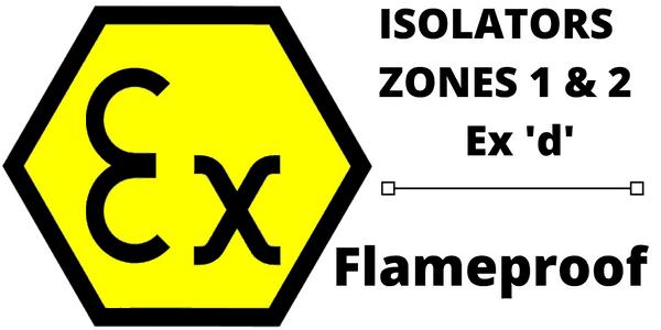 Ex d Isolators